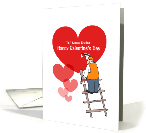Valentine's Day Brother Cards, Red Hearts, Painter Cartoon card