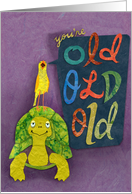 A Little Birthday Bird Told Me You're Old, Old, Old! card
