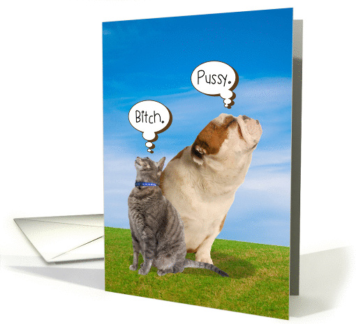 Bitch Pussy Cat Dog Funny Friendship card (1277886)