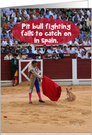 Pit Bull Fighting Fails in Spain Funny Change World Graduation Card