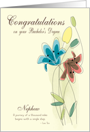 Congratulations for Bachelor's Degree for Nephew with Flowers card