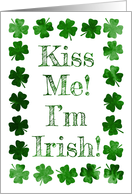Watercolor Shamrocks for Kiss Me, I'm Irish St. Patrick's Day card