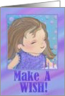 Make A Wish Birthday Card for Girl card
