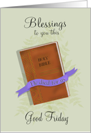 Blessings to you this Good Friday with Bible card