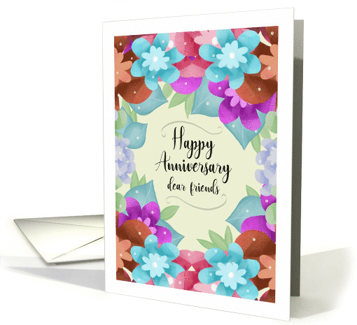 Happy Anniversary Dear Friends With Colorful Flowers Border card