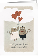 Will you walk me down the Aisle, Two Cats card