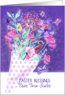 Twin Sister, Easter Blessings, Bouquet Spring Flowers card