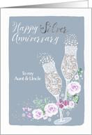 Aunt & Uncle, Happy Silver Wedding Anniversary, Champagne, Faux Silver card
