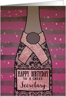 To a great Secretary, Happy Birthday, Pink Champagne, Foil Effect card