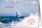 Father's Day for father with yacht and splashing water card