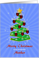 Mother, Wine Glasses Christmas tree card