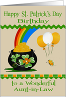 Birthday on St. Patrick's Day to Aunt-in-Law, pot of gold, balloons card