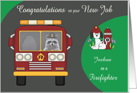 Congratulations on New Job as a Firefighter Custom Name with a Raccoon card