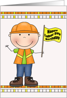 Birthday on Labor Day, general, worker smiling holding a yellow flag card