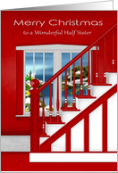 Christmas to Half Sister, a staircase with a holiday window scene card