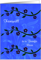 Farewell, boss, stems of flowers on a beautiful flowered background card