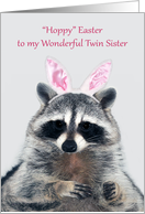Easter to Twin Sister, an adorable raccoon wearing bunny ears card