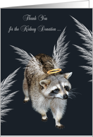 Thank you for the kidney donation to donor, raccoon with wings. halo card