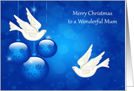 Christmas to Mum, beautiful ornaments with two white doves on blue card
