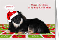Christmas to my Dog-Lovin' Mom with a Pomeranian Wearing a Hat card