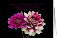 Happy 12th Anniversary, Daughter and Son-in-Law, Two Dahlias card