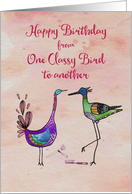 Happy Birthday from one classy bird to another card