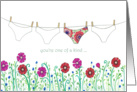You're One of a Kind Underwear Flowers Laundry Line card