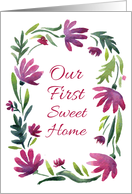 Our First Sweet Home. Card with watercolor flower wreath card