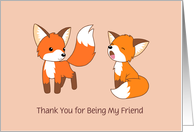 Friendship - Little Foxes, Thank You for Being My Friend, Blank Inside card