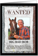 Western Outlaw Wanted Poster Photo Card Birthday card
