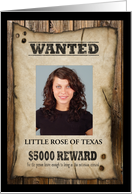 Rewards of Being Wanted Poster Photo Card Birthday card