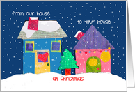 Christmas Houses - From Our House to Yours at Christmas card