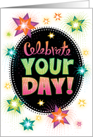 Celebrate Your Birthday Colorful Star Bursts card