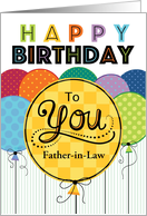 Happy Birthday Bright Balloons For Father In Law Card