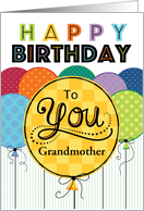 Happy Birthday Bright Balloons For Grandmother card