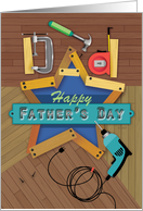 Father's Day Carpenter Hammer Drill Clamp Tape measure Wood Dad Star card