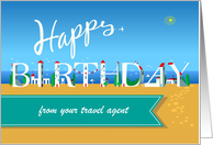 Happy Birthday from your Travel Agent. Summer Beach. Custom Front Text card