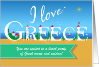 I love Greece. Invitation to a Party. Custom Text Front card