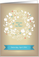 Floral wreath. Will You Be my Date Invitation. Custom Text Front card