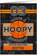 Custom Name Basketball 3rd Birthday For Foster Brother card