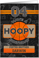 Custom Name Basketball 4th Birthday For Foster Brother card