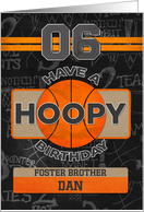 Custom Name For Foster Brother Basketball 6th Hoopy Birthday card