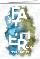 Custom For Brother Father's Day Smoke/Powder Effect card