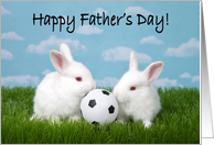 Soccer Bunnies Happy Father's Day From All of Us Children card