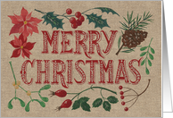 Merry Christmas, Rustic, Burlap-Like, Pine Cone, Mistletoe, Poinsettia card
