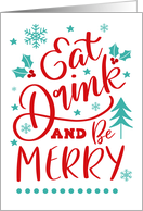 Eat Drink and Be Merry, Christmas card