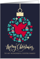 For Foster Family with Christmas Peace Dove Bauble Ornament card