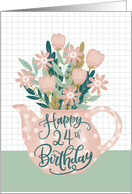 Happy 24th Birthday with Pink Polka Dot Teapot of Flowers and Leaves card