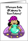 Birthday Card with a Fortune Teller Predicting Lots of Money IRS card