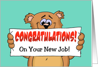 Cute Congratulations on Your New Job Card with a Cartoon Bear card